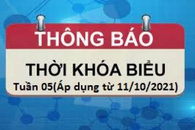 Thời khóa biểu Tuần 05 Áp dụng từ ngày 11/10/2021